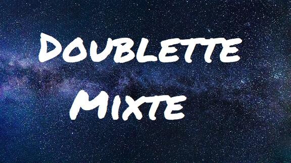 Doublette Mixte