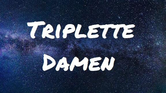 Triplette Damen