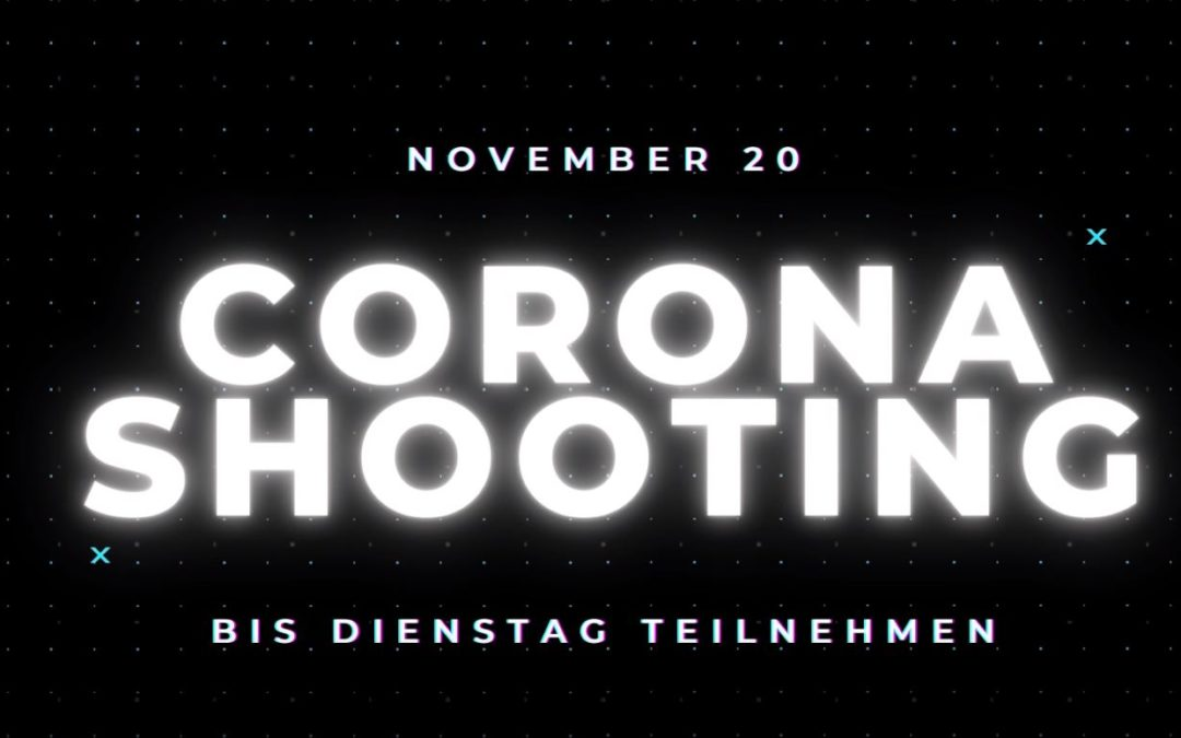 Corona-Shooting im November